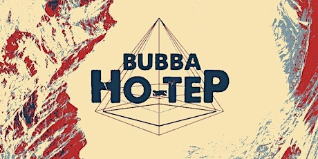 Bubba Ho-Tep - Record Release Konzert Tickets