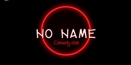 No name comedy club billets