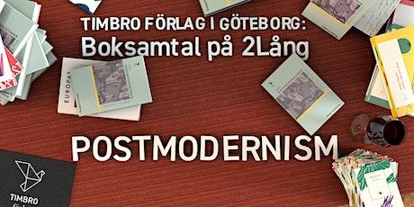 Boksamtal i Göteborg: Postmodernismens uppgång och fall och Polen 40 år eft biljetter