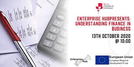 Enterprise Hub presents - Understanding Finance In Business tickets