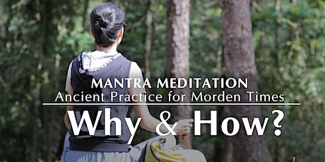 Mantra Meditation - Why and How? [Zoom Event] tickets