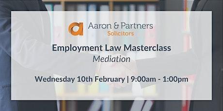 Employment Masterclass - Mediation tickets