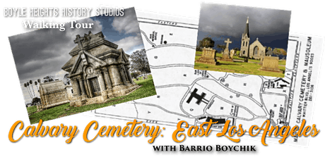 Calvary Cemetery: East Los Angeles tickets