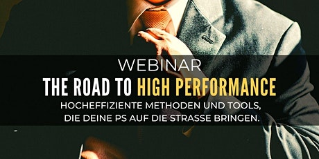 Kostenloses Webinar: ROAD TO HIGH PERFORMANCE Tickets