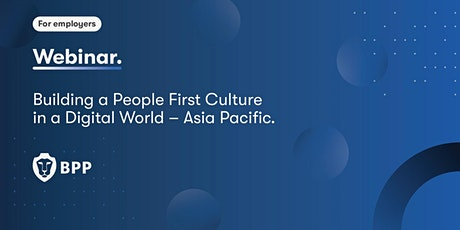 Building a People First Culture in a Digital World – Asia Pacific tickets