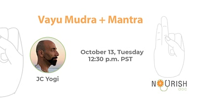 Vayu Mudra + Mantra