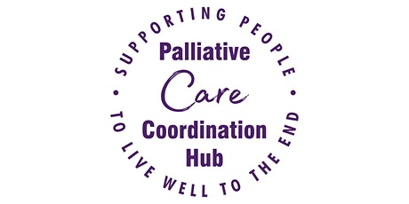 Palliative Care Coordination Hub virtual launch tickets