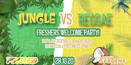 Psyched: Jungle vs Reggae Welcome Party! tickets