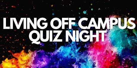 Living Off Campus Quiz Night tickets