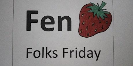 Fen Folks Fridays: September 2020 tickets
