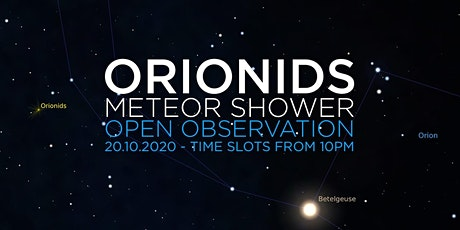 Orionids Meteor Shower | Open Observation & Live Stream 2020 tickets