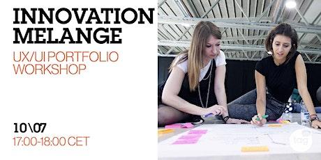 Innovation Melange: UX/UI Portfolio Online Workshop tickets