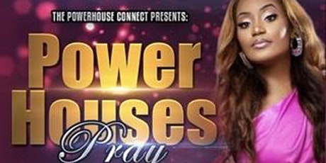 PowerHouses Pray tickets