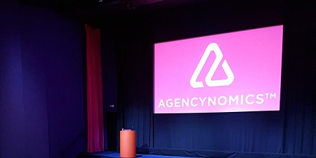 Agencynomics: Agency For Good - Best in Class  -  21st April 2021 tickets