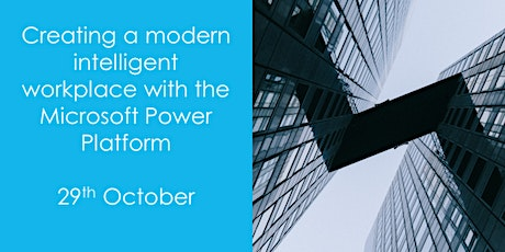 Creating a modern intelligent workplace with the Microsoft Power Platform tickets