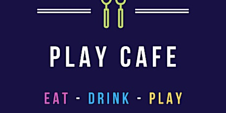 Pop Up Play Cafe 3rd October tickets