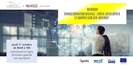 Transformation digitale : créer, développer et animer son site internet billets