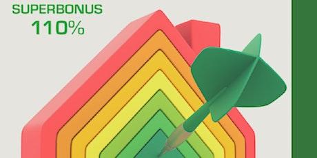 SUPERBONUS 110% -  EVENTO INFORMATIVO biglietti