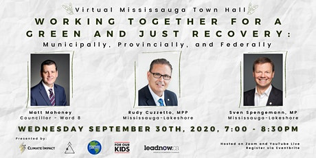 Virtual Mississauga Town Hall: Working Together for a Green & Just Recovery tickets