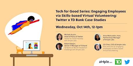 Engaging Employees via Skills-based Virtual Volunteering: Twitter x TD Bank tickets