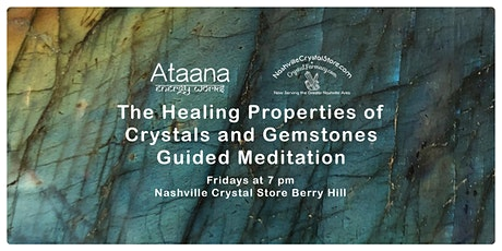 The Healing Properties of Crystals & Gemstones Guided Meditation (Friday) tickets