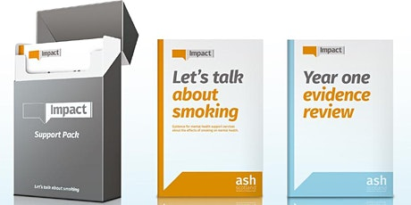 IMPACT Guide. Smoking and Mental Health Training - Online sessions tickets