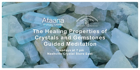 The Healing Properties of Crystals & Gemstones Guided Meditation (Tuesday) tickets
