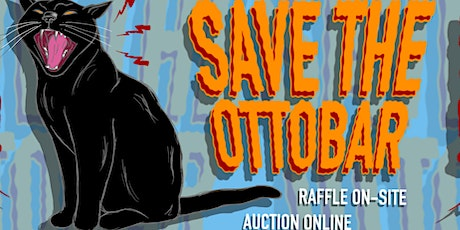 """""""Save the Ottobar"""" On-Site Raffle and Online Auction! tickets"""