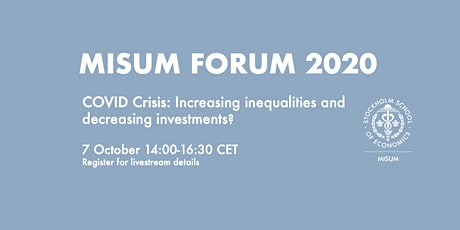 COVID Crisis: Increasing inequalities and decreasing investments? tickets