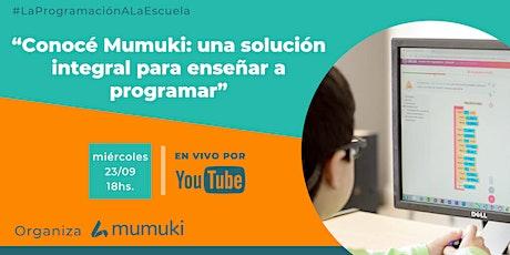 Conocé Mumuki: Una solución integral para enseñar programación. ingressos