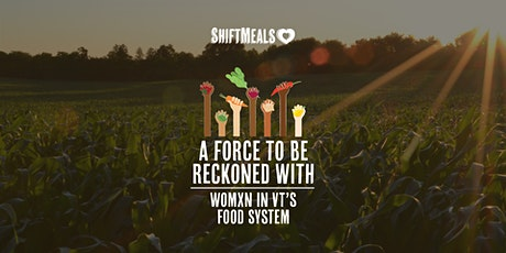 BIPOC Womxn and Femmes: Navigating Vermont's Food System tickets