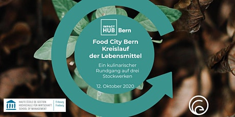 Circular Food City Bern tickets