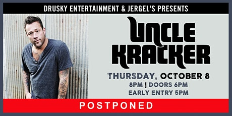 POSTPONED - Uncle Kracker tickets