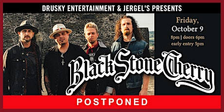 POSTPONED - Black Stone Cherry tickets