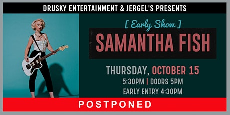 POSTPONED - Samantha Fish (Early Show) tickets