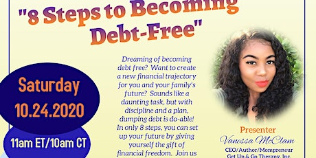 """""""8 STEPS TO BECOMING DEBT FREE"""" - FAMILY FOCUSED Ignite Institute tickets"""