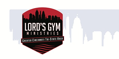 2020 Lord's Gym Ministries Virtual Community Awareness Fundraiser Event tickets
