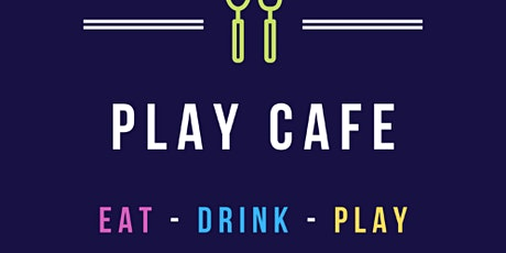 Play Cafe 17th October tickets
