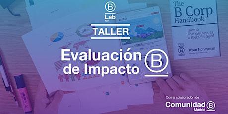 Taller de Evaluación de Impacto B: Mide lo que importa entradas