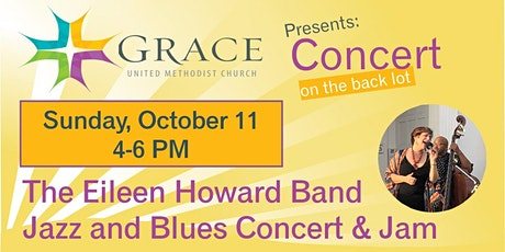 Grace Presents: Concert on the Back Lot! Featuring: The Eileen Howard Band tickets