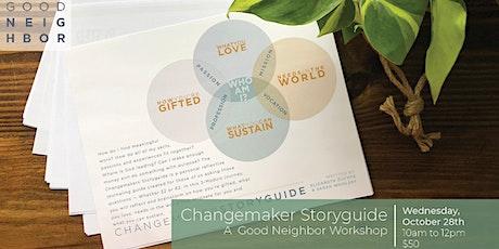 Changemaker Storyguide tickets