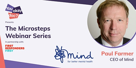 How to start a Mental Health Revolution - Paul Farmer,  CEO Of Mind Charity tickets