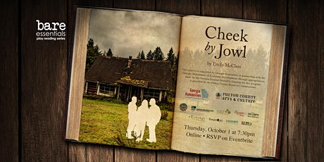 Bare Essentials Play Reading: Cheek by Jowl by Emily McClain tickets
