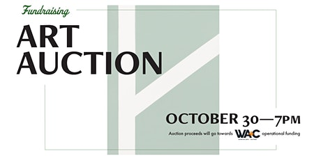 WA+C Fundraising Art Auction tickets