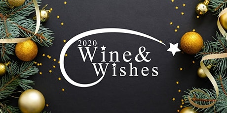 Wine & Wishes 2020 tickets