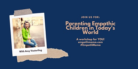 Parenting Empathic Children in Today's World tickets