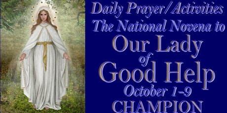 DAY 2 PRAYER/ACTIVITIES: NATIONAL NOVENA TO OUR LADY OF GOOD HELP tickets