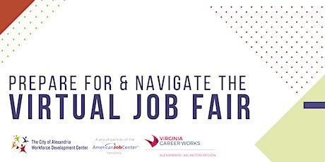 Prepare for & Navigate the Virtual Job Fair **Online Event** tickets