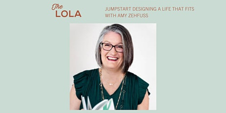 Jumpstart Designing a Life that Fits with Amy Zehfuss tickets