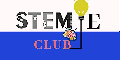 STEMIE CLUB (AGES 9-14) tickets
